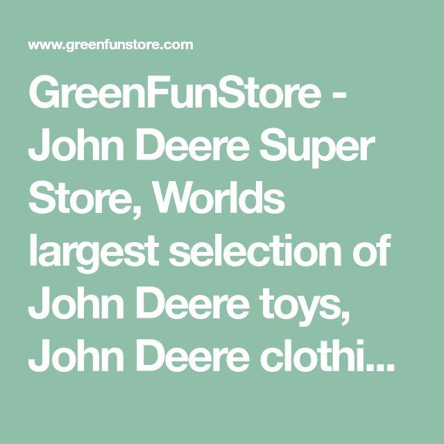 GreenFunStore - John Deere Super Store, Worlds largest selection of John Deere toys, John Deere clothing, John Deere hats, John Deere party supplies, John Deere gifts, John Deere merchandise and more