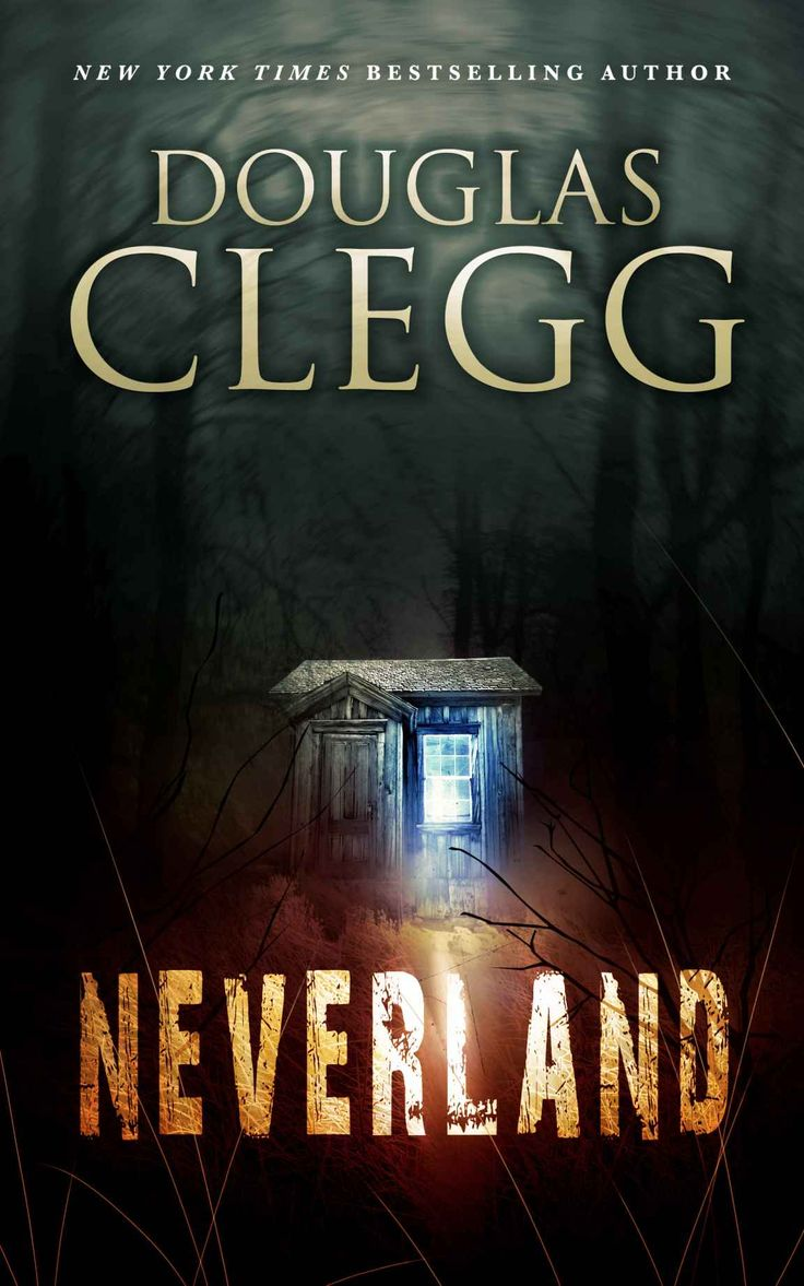 Neverland: A Supernatural Thriller  Kindle Edition By Douglas Clegg  Mystery, Thriller &