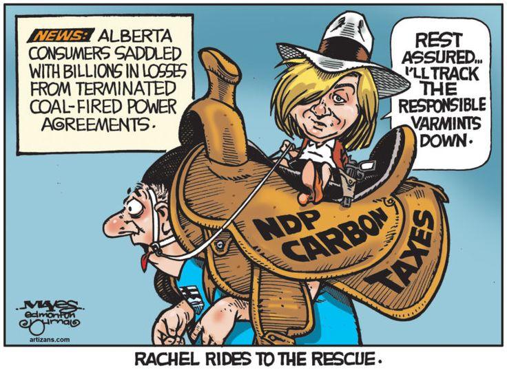 rachel notley cartoon | Rachel Notley saddles Albertans with terminated coal-fired power ...