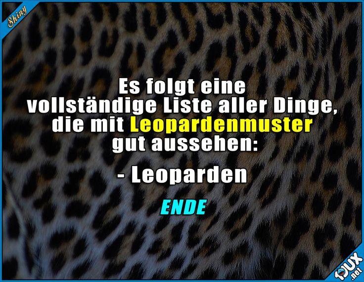 Damit wäre die Liste komplett #sowahr #Leoparden #Mode #Sprüche #Humor