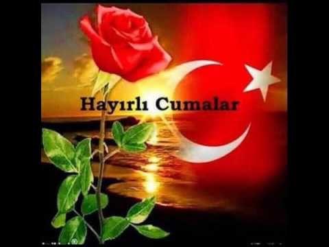 HAYIRLI HUZURLU CUMALAR OLSUN İNŞALLAH - YouTube