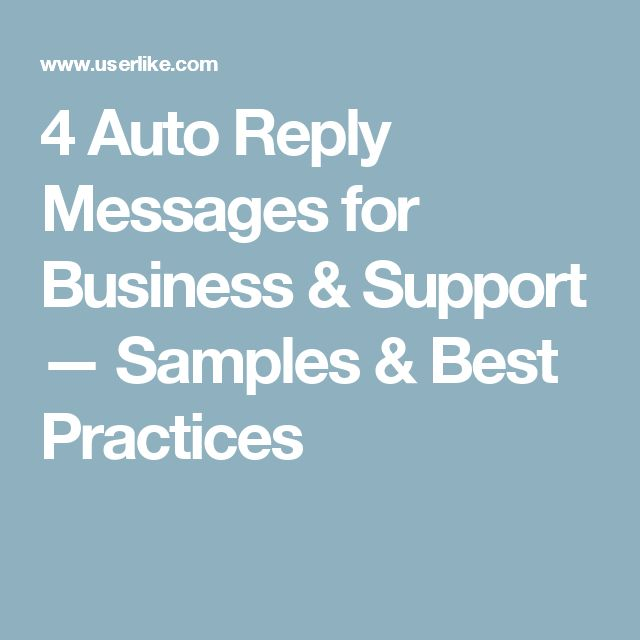 4 Auto Reply Messages for Business & Support — Samples & Best Practices