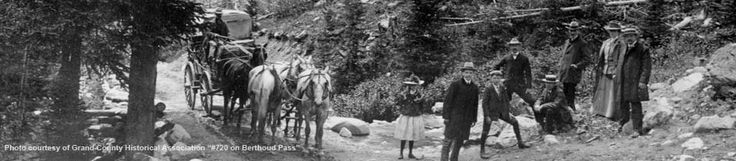 Early shots of settlers on Berthoud Pass.    Photo Courtesy of Grand County Historical Association.