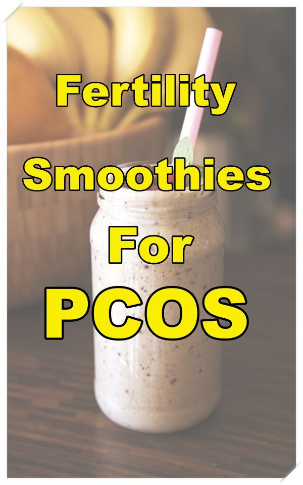 Fertility Smoothies For PCOS