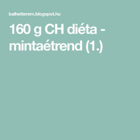 160 g CH diéta - mintaétrend (1.)