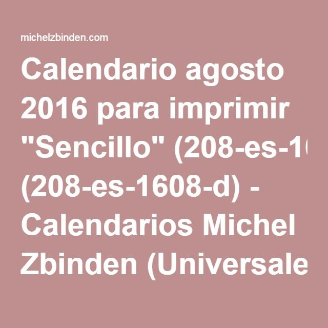 "Calendario agosto 2016 para imprimir ""Sencillo"" (208-es-1608-d) - Calendarios Michel Zbinden (Universales)"
