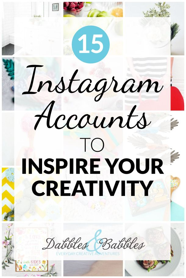 15 Instagram Accounts to Inspire Your Creativity -check out these must-follow Instagram accounts to inspire your creativity.