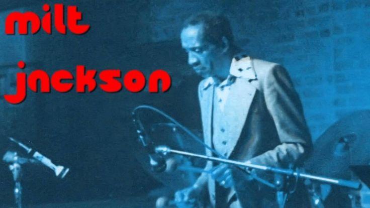 Milt Jackson - A Night In Tunisia (1946)