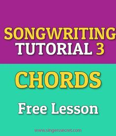 How to add chords to your song. www.singerssecret.com/how-to-write-a-song-chords/ #songwritingtips #songwriting #tutorial #music #composition #singingtips #singing