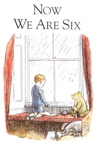 And Now We Are Six by A.A. Mills.