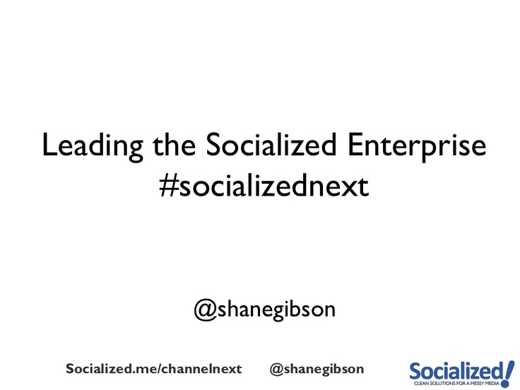 leading-and-building-a-social-business by Shane Gibson via Slideshare