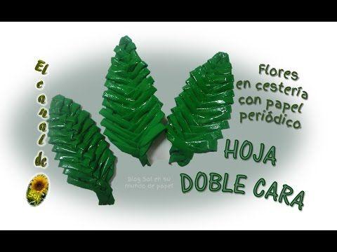 FLORES EN CESTERIA CON PAPEL PERIÓDICO – HOJA DOBLE CARA 1 de 3 - YouTube