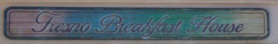 FresFood: Fresno Breakfast House