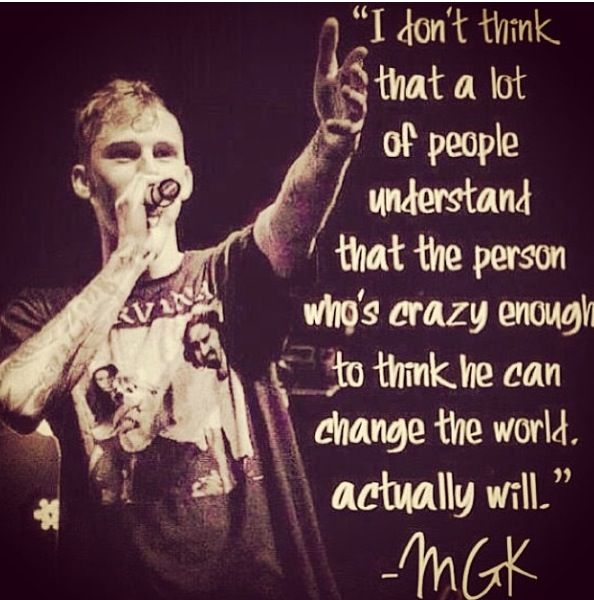 Mgk Quotes Abou...