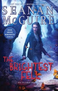 A Bookaholic Swede: #BookReview The Brightest Fell by Seanan McGuire @BerkleyPub