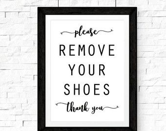 Please Remove Your Shoes Printable Sign by TYPOGRAPHYbyANGELA