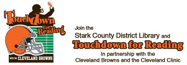Touchdown for Reading: September 1 through November 17, players can track reading time online to win great prizes from the Cleveland Browns!     Grades K-8