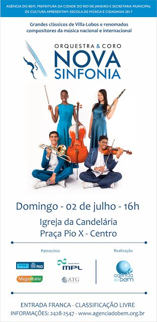 Agenda Cultural RJ: Neste domingo, dia 02, às 16 h, a Orquestra e Coro...