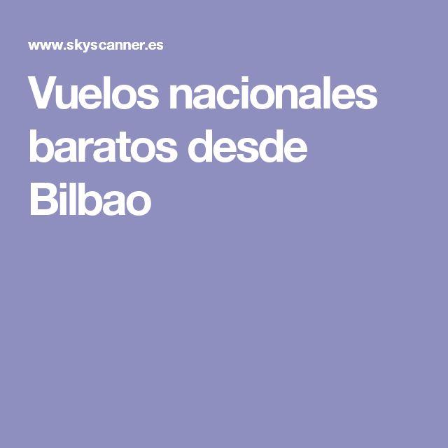 Vuelos nacionales baratos desde Bilbao