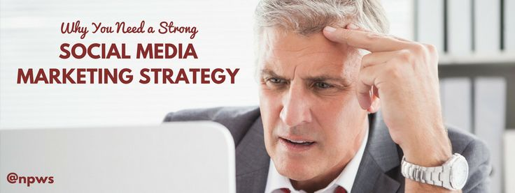 Do you have a strong social media marketing strategy? Find out why it's necessary for your business.