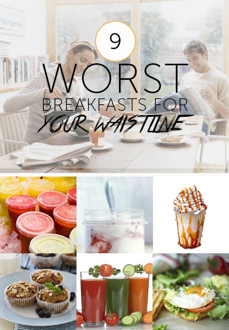 Here are nine of the worst choices for breakfast and our top picks to get your day off to a healthier start: http://lvstrng.com/1u0G9mC