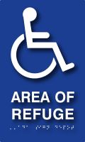 "Area Of Refuge Braille ADA Signs - 6"" x 9"" - from ADA Sign Depot - the Trusted Source for American Made ADA Signs and Products"