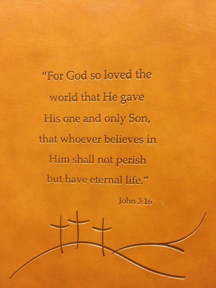 John 3:16 This is my favorite scripture!(:Favorite Biblical, Blessed, Inspiration, God, Quotes, John 3 16, Jesus, Favorite Scriptures, Faith Wisdom