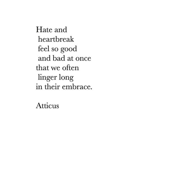 never hate or linger to long