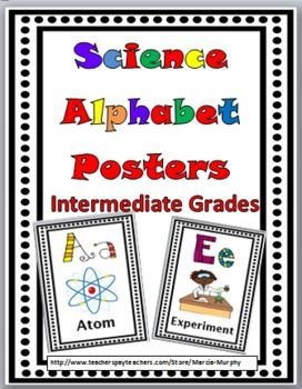 Science Alphabet Posters A-Z for Intermediate Grades ... (Primary Grades also available)