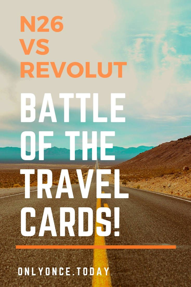 N26 vs Revolut - The Ultimate Battle of the prepaid travel
