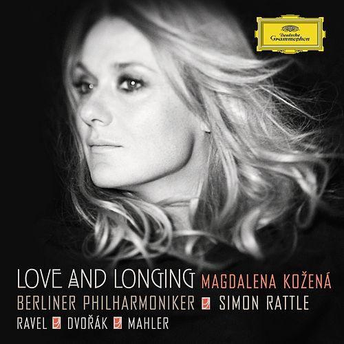 Love And Longing - Ravel / Dvorák / Mahler de Magdalena Kozená