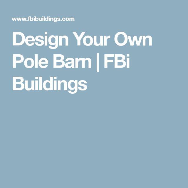 Best 25 pole barns ideas on pinterest pole barn shop for Design your own garage online