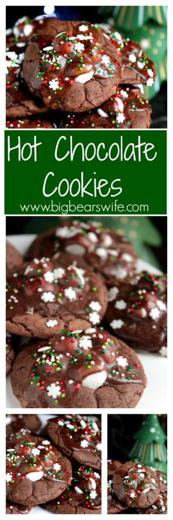 Hot Chocolate Cookies. Seriously! This might be my new favorite cookie ...