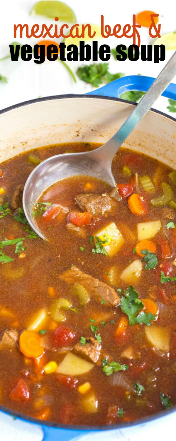 MEXICAN BEEF AND VEGETABLE SOUP is a family-favorite loved by all! This soup tastes like it's simmered all day, but only takes 30 minutes from start to finish! via @realhousemoms