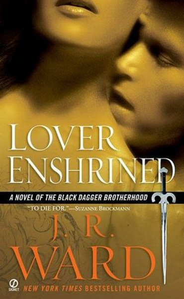 Lover Enshrined by J. R. Ward, (Black Dagger Brotherhood, Book 6) Phury and Cormia