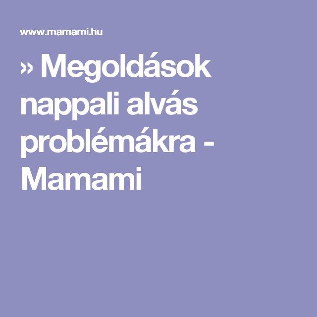 » Megoldások nappali alvás problémákra - Mamami
