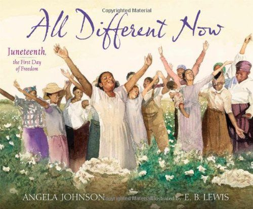 All Different Now: Juneteenth, the First Day of Freedom - MAIN Juvenile  PZ7.J629 All 2014  - check availability @ https://library.ashland.edu/search/i?SEARCH=9780689873768