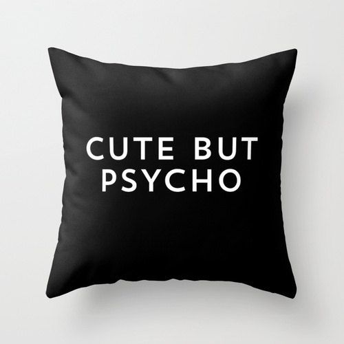 Cute But Psycho Throw Pillow 16 x 16 by KOLESONACCESSORIES on Etsy