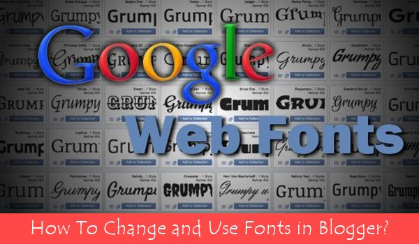 Google Web Fonts For Blogger