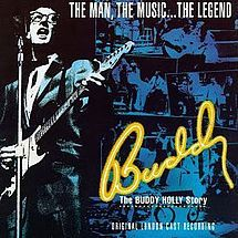 Buddy – The Buddy Holly Story - Wikipedia, the free encyclopedia  1990 Musical based on the Life Buddy Holly Ran for 225 performances