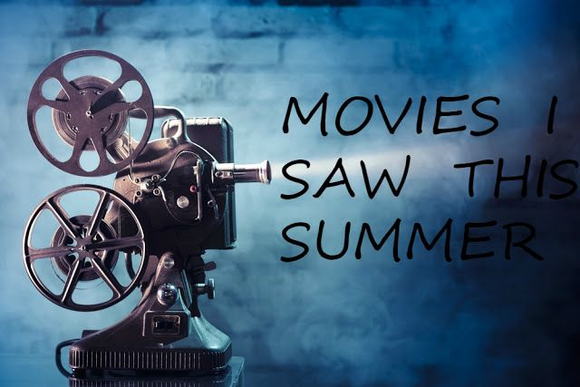 MOVIES I SAW THIS SUMMER (2015)