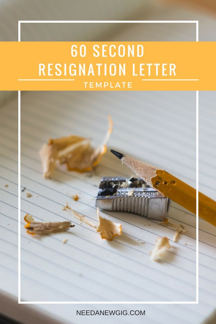 Our 60 Second Resignation Letter template will