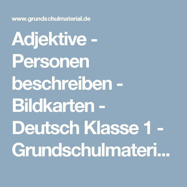 Adjektive - Personen beschreiben - Bildkarten - Deutsch Klasse 1 - Grundschulmaterial.de