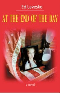 Please join Britbear's Book Reviews in welcoming author Ed Levesko with an excerpt from his novel At The End of the Day.