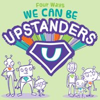 Classroom Resources on Bullying Prevention. We Can Be Upstanders video, puppets, free lesson plans, bulletin board kit and reflection activity!