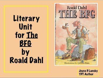 Here is a literary unit for the complete novel The BFG. The colorful unit includes discussion questions, vocabulary activities, achievement question in reading and math that relate to the novel, projects for students to complete, research and writing assi