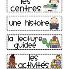 These are French labels for different subjects and events that occur during the course of a school day. Great for students to know what to expect n...