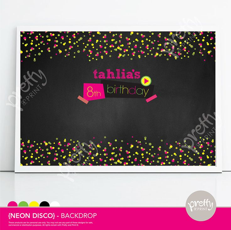 Printable Dessert Table Party Backdrop Neon Confetti Fluro Disco Blackboard www.prettyandprint.com/blog www.etsy.com/shop/prettyandprint #printablebackdrop