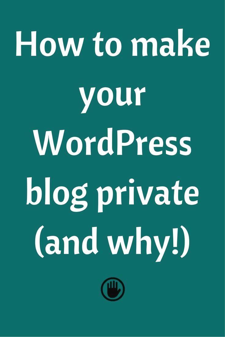 You may want to have  You may want to have a private WordPress blog for various reasons. Whatever the…  https://www.pinterest.com/pin/134474738853816339/