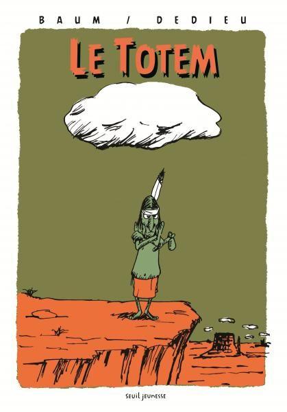 Le Totem , Gilles Baum, Jeunesse - Seuil | Editions Seuil